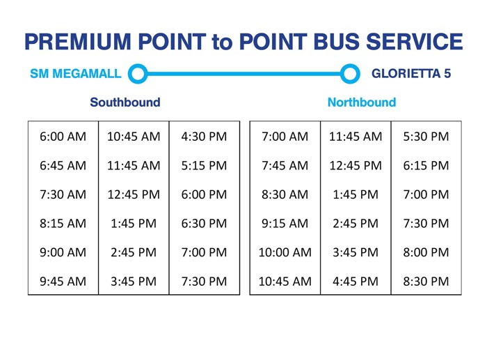 SM Megamall to Glorietta 5 Premium P2P Point to Point Bus Schedule North and South Bound