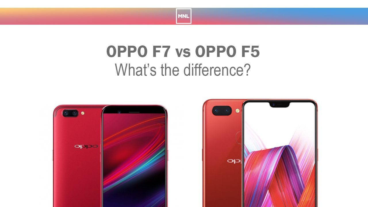 OPPO F7 vs OPPO F5: What's the difference?
