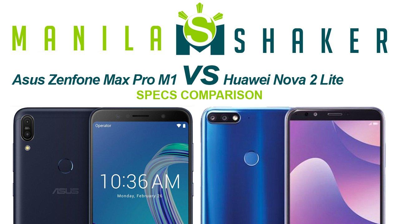Asus Zenfone Max Pro M1 Vs Huawei Nova 2 Lite Specs Comparison Ram 3gb