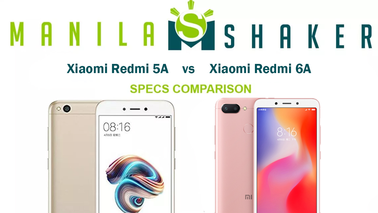 Xiaomi Redmi 5a Vs 6a Whats The Difference Xiomi Manilashaker