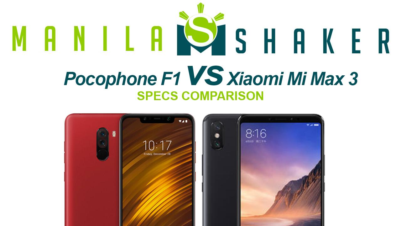 Pocophone F1 Vs Xiaomi Mi Max 3 Specs Comparison By 6gb 64gb