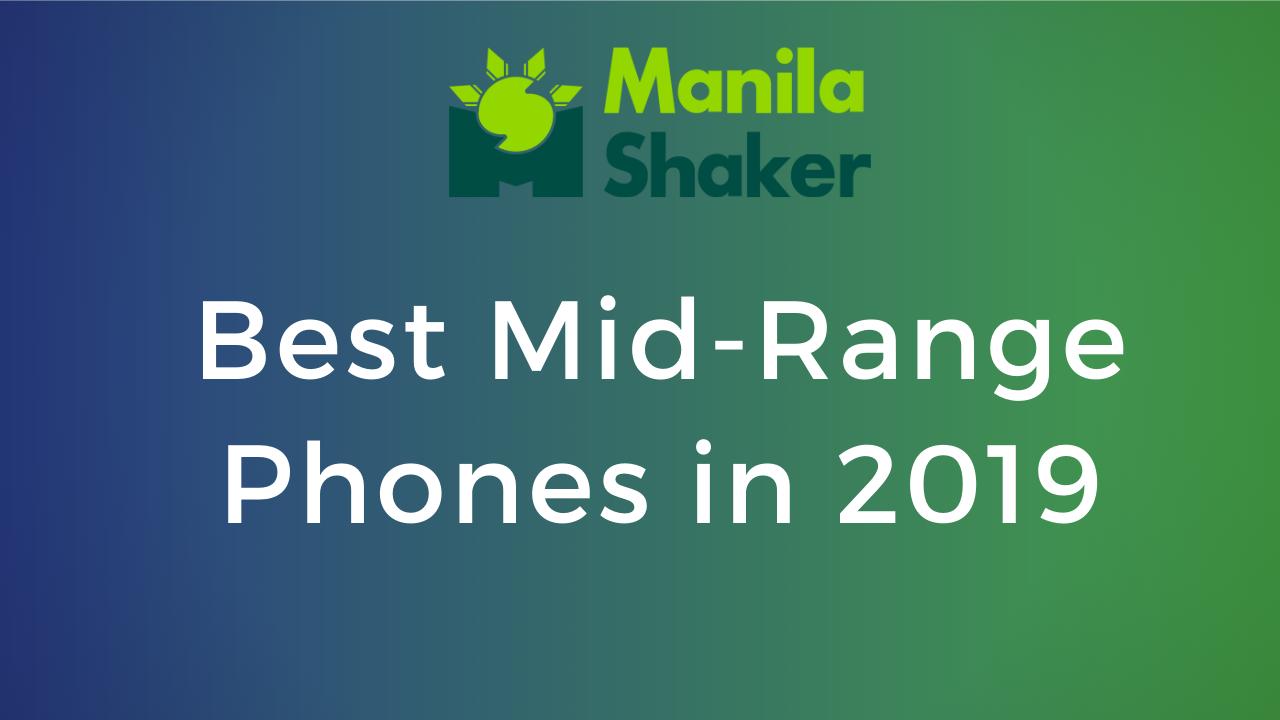 best-mid-range-phones-in-2019-philippines-2